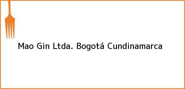 Teléfono, Dirección y otros datos de contacto para Mao Gin Ltda., Bogotá, Cundinamarca, Colombia
