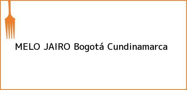 Teléfono, Dirección y otros datos de contacto para MELO JAIRO, Bogotá, Cundinamarca, Colombia