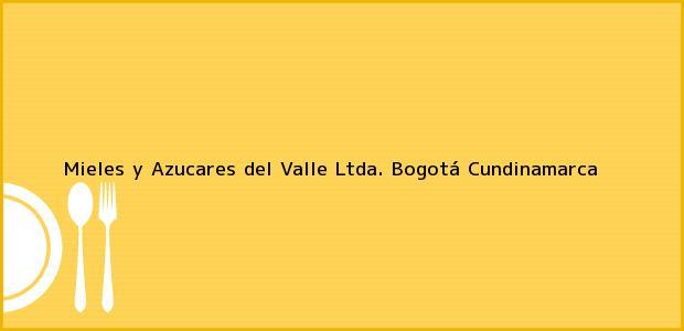 Teléfono, Dirección y otros datos de contacto para Mieles y Azucares del Valle Ltda., Bogotá, Cundinamarca, Colombia