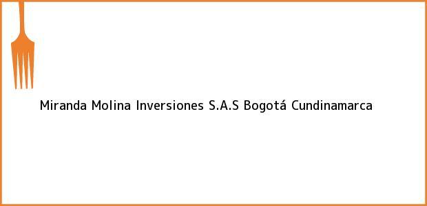 Teléfono, Dirección y otros datos de contacto para Miranda Molina Inversiones S.A.S, Bogotá, Cundinamarca, Colombia