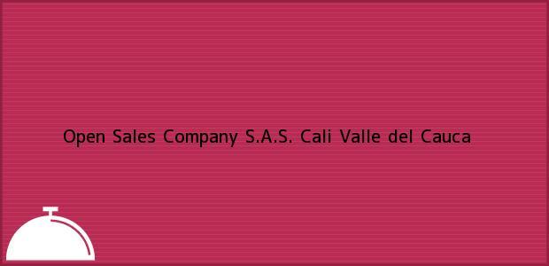 Teléfono, Dirección y otros datos de contacto para Open Sales Company S.A.S., Cali, Valle del Cauca, Colombia