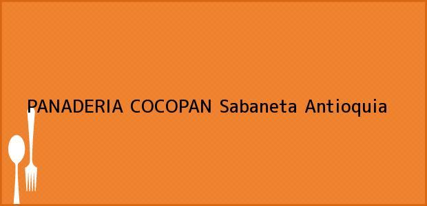 Teléfono, Dirección y otros datos de contacto para PANADERIA COCOPAN, Sabaneta, Antioquia, Colombia