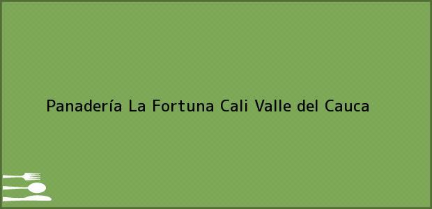 Teléfono, Dirección y otros datos de contacto para Panadería La Fortuna, Cali, Valle del Cauca, Colombia