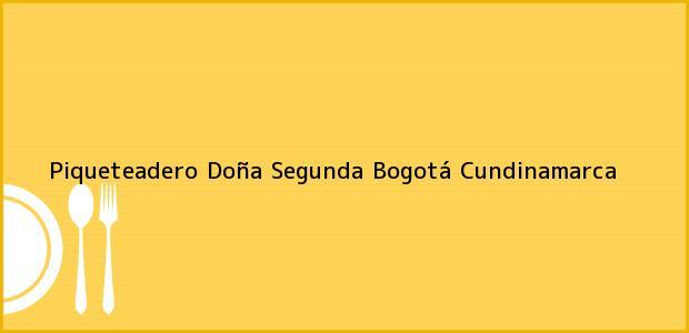 Teléfono, Dirección y otros datos de contacto para Piqueteadero Doña Segunda, Bogotá, Cundinamarca, Colombia