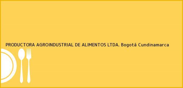 Teléfono, Dirección y otros datos de contacto para PRODUCTORA AGROINDUSTRIAL DE ALIMENTOS LTDA., Bogotá, Cundinamarca, Colombia