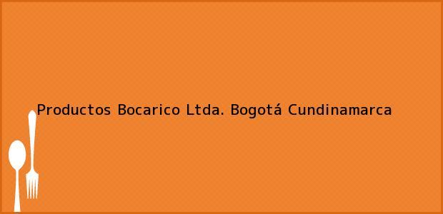 Teléfono, Dirección y otros datos de contacto para Productos Bocarico Ltda., Bogotá, Cundinamarca, Colombia