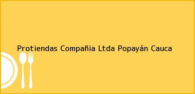 Teléfono, Dirección y otros datos de contacto para Protiendas Compañia Ltda, Popayán, Cauca, Colombia