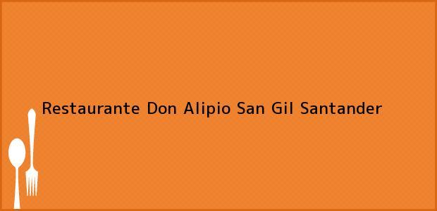 Teléfono, Dirección y otros datos de contacto para Restaurante Don Alipio, San Gil, Santander, Colombia
