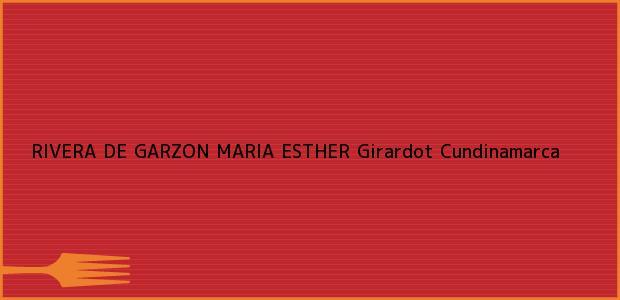 Teléfono, Dirección y otros datos de contacto para RIVERA DE GARZON MARIA ESTHER, Girardot, Cundinamarca, Colombia