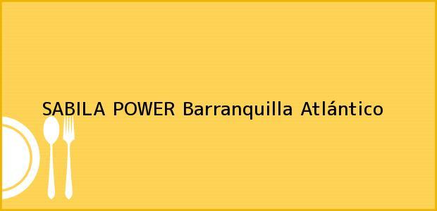 Teléfono, Dirección y otros datos de contacto para SABILA POWER, Barranquilla, Atlántico, Colombia