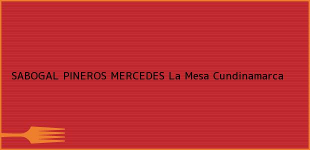 Teléfono, Dirección y otros datos de contacto para SABOGAL PINEROS MERCEDES, La Mesa, Cundinamarca, Colombia