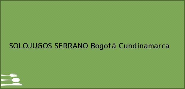 Teléfono, Dirección y otros datos de contacto para SOLOJUGOS SERRANO, Bogotá, Cundinamarca, Colombia