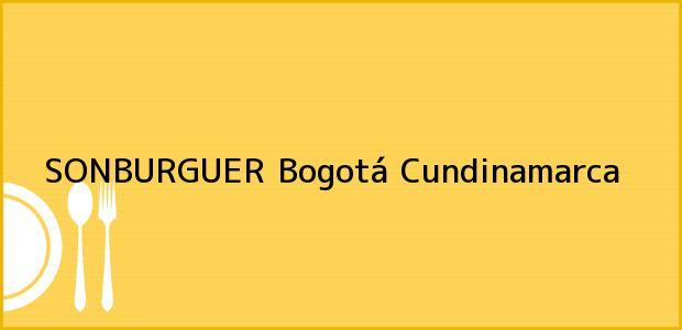Teléfono, Dirección y otros datos de contacto para SONBURGUER, Bogotá, Cundinamarca, Colombia