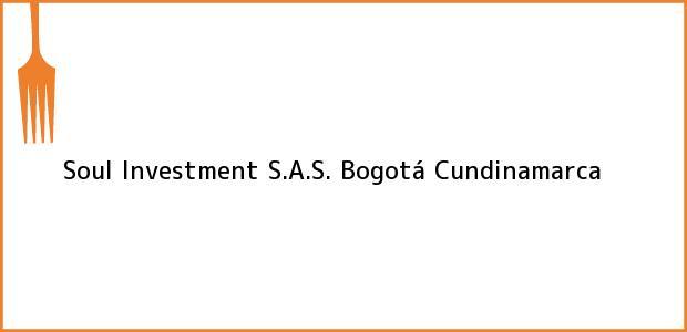 Teléfono, Dirección y otros datos de contacto para Soul Investment S.A.S., Bogotá, Cundinamarca, Colombia