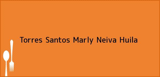 Teléfono, Dirección y otros datos de contacto para Torres Santos Marly, Neiva, Huila, Colombia