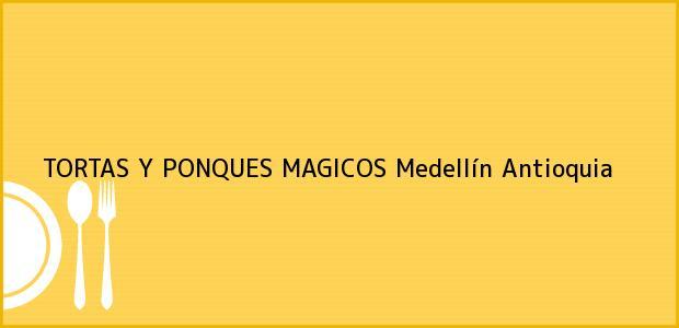 Teléfono, Dirección y otros datos de contacto para TORTAS Y PONQUES MAGICOS, Medellín, Antioquia, Colombia