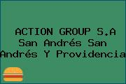 ACTION GROUP S.A San Andrés San Andrés Y Providencia