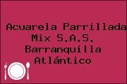 Acuarela Parrillada Mix S.A.S. Barranquilla Atlántico