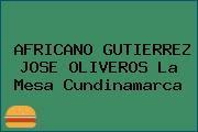 AFRICANO GUTIERREZ JOSE OLIVEROS La Mesa Cundinamarca