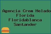 Agencia Crem Helado Florida Floridablanca Santander