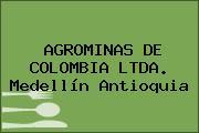 AGROMINAS DE COLOMBIA LTDA. Medellín Antioquia