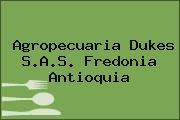 Agropecuaria Dukes S.A.S. Fredonia Antioquia