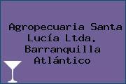 Agropecuaria Santa Lucía Ltda. Barranquilla Atlántico