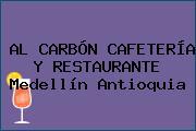 AL CARBÓN CAFETERÍA Y RESTAURANTE Medellín Antioquia