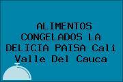 ALIMENTOS CONGELADOS LA DELICIA PAISA Cali Valle Del Cauca