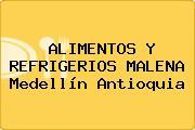 ALIMENTOS Y REFRIGERIOS MALENA Medellín Antioquia