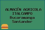 ALMACÉN AGRICOLA ITALCAMPO Bucaramanga Santander