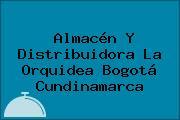 Almacén Y Distribuidora La Orquidea Bogotá Cundinamarca