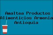 Amaltea Productos Alimenticios Armenia Antioquia