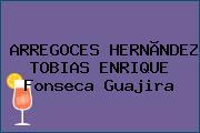 ARREGOCES HERNÃNDEZ TOBIAS ENRIQUE Fonseca Guajira