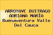 ARROYAVE BUITRAGO ADRIANA MARÍA Buenaventura Valle Del Cauca