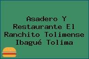 Asadero Y Restaurante El Ranchito Tolimense Ibagué Tolima