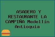 ASADERO Y RESTAURANTE LA CAMPIÑA Medellín Antioquia