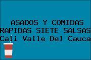 ASADOS Y COMIDAS RAPIDAS SIETE SALSAS Cali Valle Del Cauca