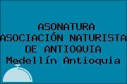 ASONATURA ASOCIACIÓN NATURISTA DE ANTIOQUIA Medellín Antioquia