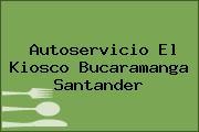 Autoservicio El Kiosco Bucaramanga Santander