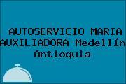 AUTOSERVICIO MARIA AUXILIADORA Medellín Antioquia
