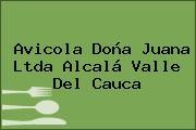 Avicola Doña Juana Ltda Alcalá Valle Del Cauca