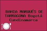 BAHIA MARQUÉS DE TARRAGONA Bogotá Cundinamarca