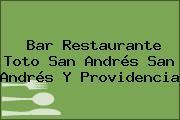 Bar Restaurante Toto San Andrés San Andrés Y Providencia