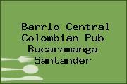 Barrio Central Colombian Pub Bucaramanga Santander