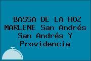 BASSA DE LA HOZ MARLENE San Andrés San Andrés Y Providencia
