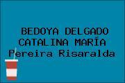 BEDOYA DELGADO CATALINA MARÍA Pereira Risaralda
