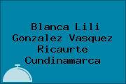 Blanca Lili Gonzalez Vasquez Ricaurte Cundinamarca