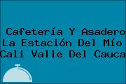Cafetería Y Asadero La Estación Del Mío Cali Valle Del Cauca