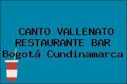 CANTO VALLENATO RESTAURANTE BAR Bogotá Cundinamarca